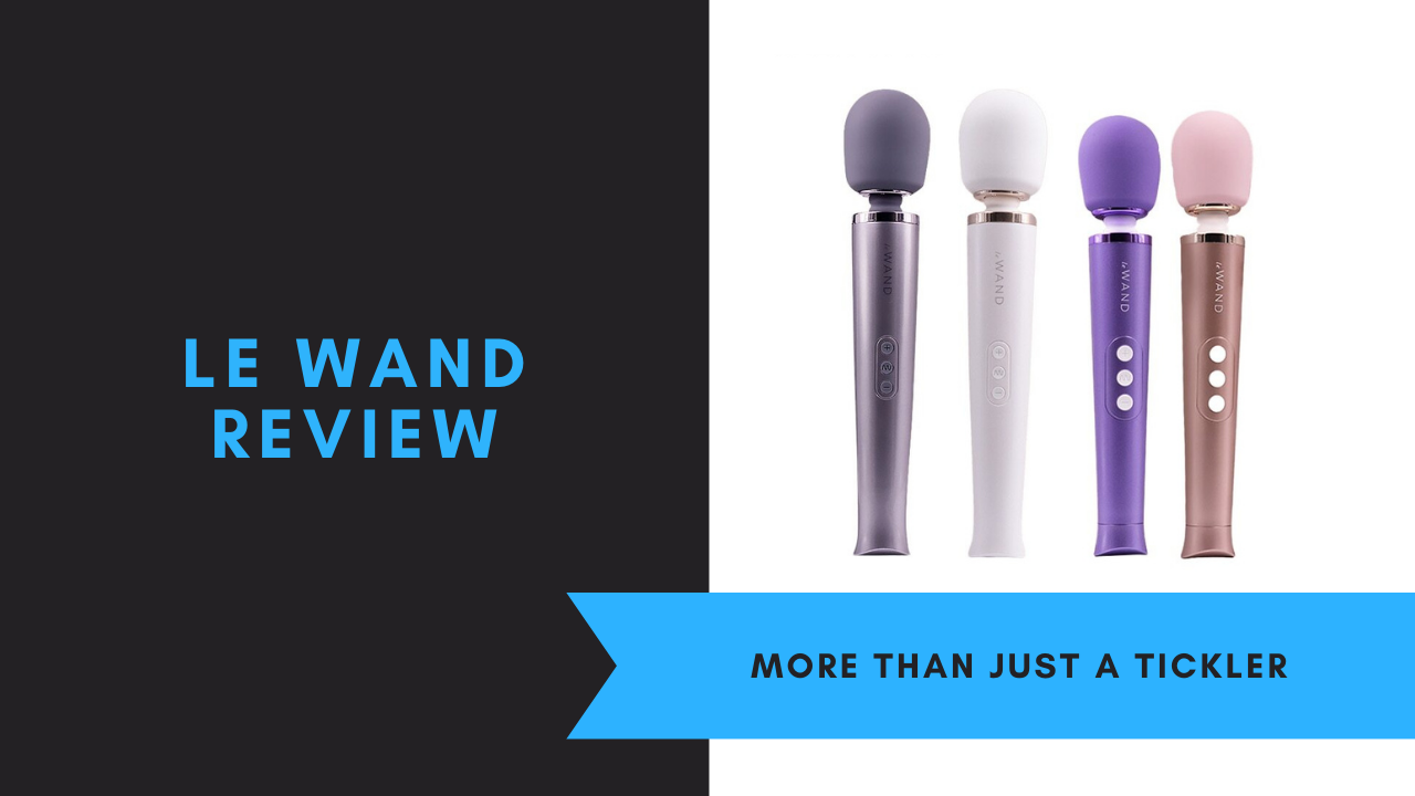 Le Wand Review