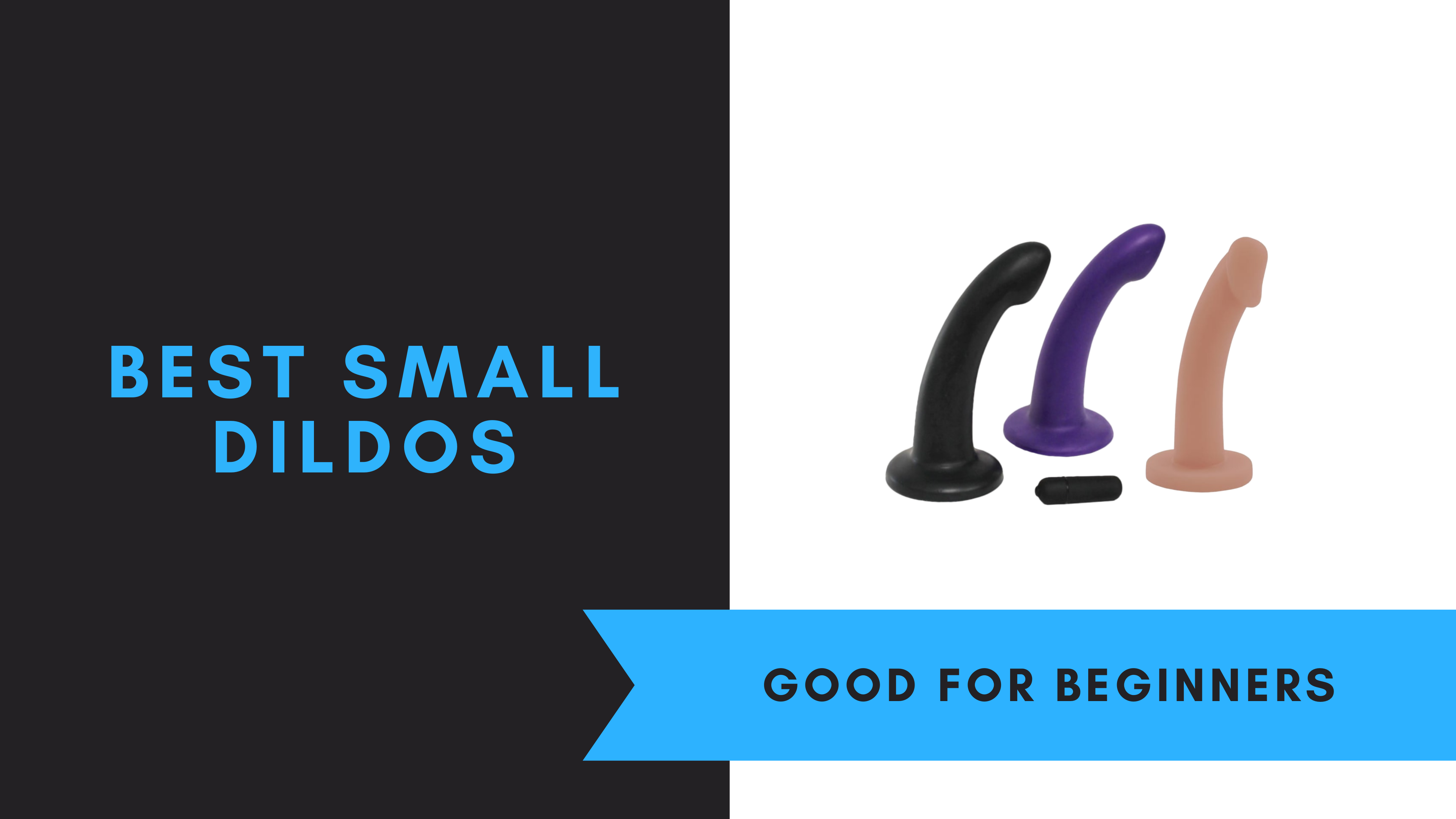 Best Small Dildos