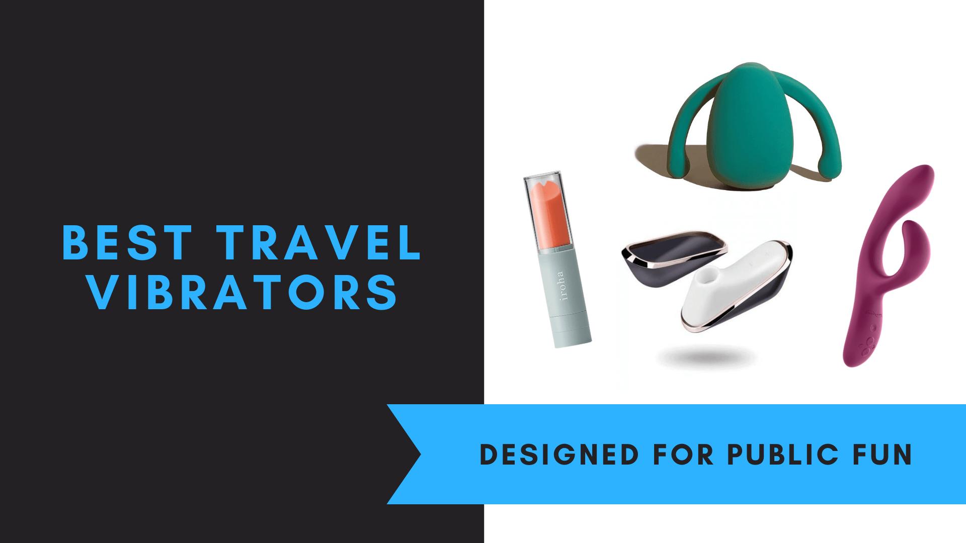 Best Travel Vibrators, July 2021